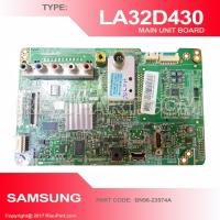 SAMSUNG LA32D430 MAINBOARD MAIN UNIT PART CODE BN96-23574A