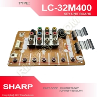 SHARP LC-32M400M LC32M407I MODUL KEY AND INPUT OUTPUT PART CODE DUNTKF885WE QPWBFF855WJN1