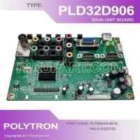 POLYTRON PLD32D906W PLD32D905W PLD32D900 MAINBOARD PART CODE PLT59SV8.0B 0L WA-D E302752