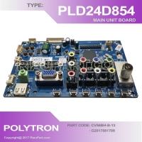 MESIN TV - MAINBOARD TV LED POLYTRON PLD24D854 - CV56BH-B-13