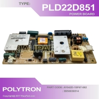 POWER SUPPLY - REGULATOR TV LED POLYTRON PLD-22D851 - PLD22D851 AY042D-1SF67-082 3BS0036514